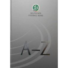 Книга Deutscher Fussball Bund A-Z, 226 цветных cтраниц, формат А4 Германия, 2009 г.