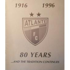 """Историческое издание """"Football Club ATLANTE (MEXICO) - 80 years"""" (1916 - 1996)"""