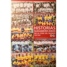 Книга Historias Sudamericanas en la Copa del Mundo 1930-2006 формат А4