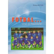 Книга Диана Боцан. Футбол...мечты и реальность, 123 cтраницы, формат А5