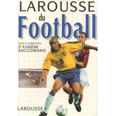 "Книга Eugene Saccomano ""Larousse du Football"" Франция"