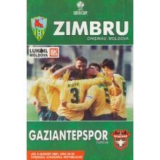 Программа ФК Зимбру Кишинев (Молдова) - ФК Газиантепспор (Турция) 09.08.2001