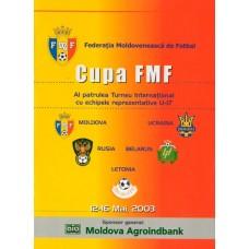 Программа Кубок Федерации футбола Молдовы - 2003 (сб. России, Украины, Беларуси, Молдовы).