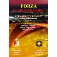 Программа Милсами Орхей (Молдова) – ФКСБ Бухарест (Румыния) Лига Европы 18.07.2019