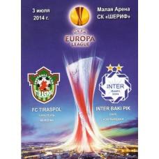 Программа ФК Тирасполь (Молдова) – ФК Интер Баку (Азербайджан) ЛE 03.07.2014