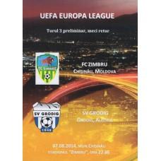 Программа ФК Зимбру Кишинев (Молдова) - ФК Грёдиг (Австрия) ЛЕ 07.08.2014