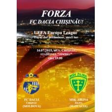 Программа ФК Дачия Кишинев (Молдова) - МСК Жилина (Словакия) Лига Европы 16.07.2015