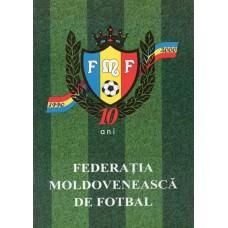 """Буклет """"Федерации футбола Молдовы - 10 лет"""" (1990 - 2000)"""